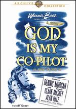 God Is My Co-Pilot - Robert Florey