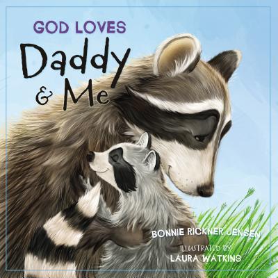 God Loves Daddy and Me - Jensen, Bonnie Rickner