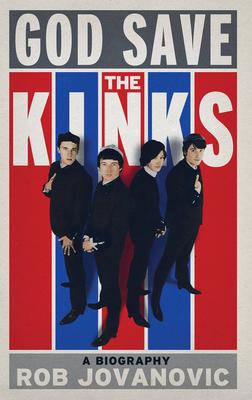 God Save the Kinks - Jovanovic, Rob