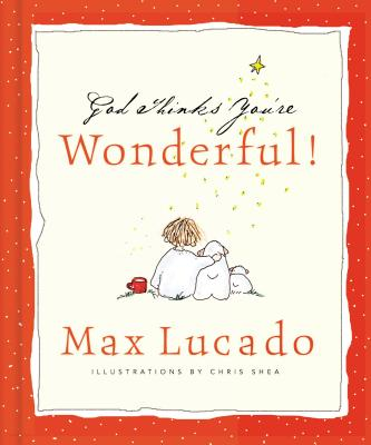 God Thinks You're Wonderful - Lucado, Max