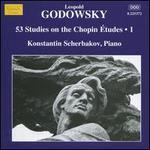 Godowsky: 53 Studies on the Chopin Études, Vol. 1