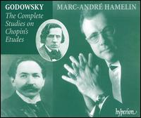 Godowsky: The Complete Studies on Chopin's Etudes - Marc-André Hamelin (piano)