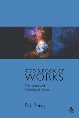 God's Book of Works - Berry, R J