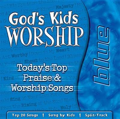 God's Kids Worship Blue - Tommy Nelson (Creator), and Lynch, Dan, and Singleton, Bob (Producer)