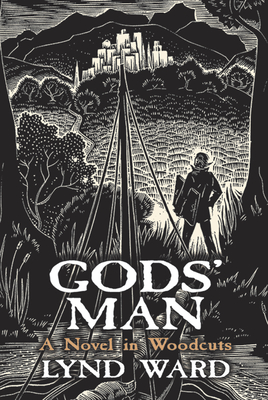 Gods' Man: A Novel in Woodcuts - Ward, Lynd