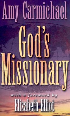 Gods Missionary - Carmichael, Amy