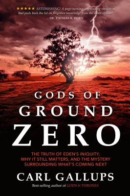 Gods of Ground Zero - Gallups, Carl