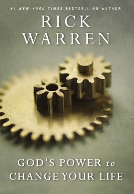 God's Power to Change Your Life - Warren, Rick, D.Min.