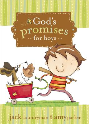 God's Promises for Boys - Countryman, Jack, and Parker, Amy