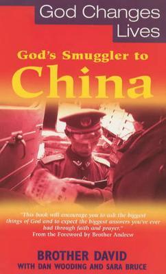 God's Smuggler to China - David, Brother, and etc., and Wooding, Dan