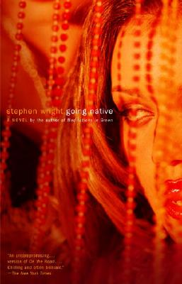 Going Native - Wright, Stephen