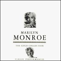 Gold Collection: Classic Performances - Marilyn Monroe
