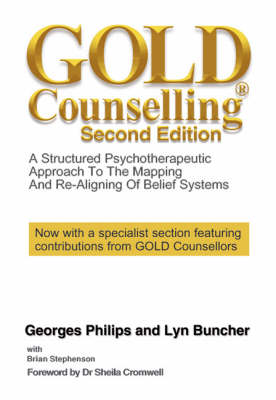 Gold Counseling a Structed Psychotherapeutic Approach to the Map - Philips, Georges, and Buncher, Lyn, and Stevenson, Brian