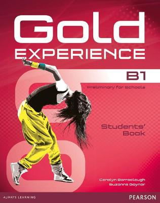 Gold Experience B1 Students' Book and DVD-ROM Pack - Barraclough, Carolyn, and Gaynor, Suzanne, and Alevizos, Kathryn