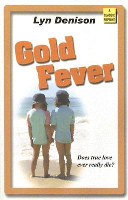 Gold Fever - Denison, Lyn