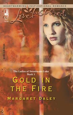 Gold in the Fire - Daley, Margaret