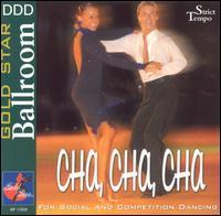 Gold Star Ballroom: Cha Cha Cha - Various Artists