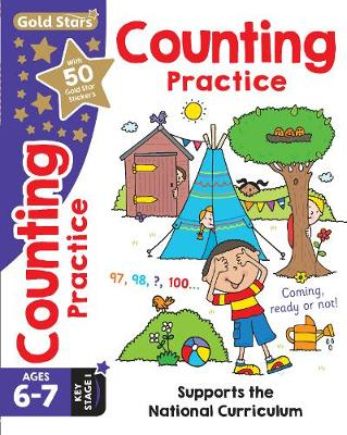 Gold Stars Counting Practice Ages 6-7 Key Stage 1: Supports the National Curriculum - Filipek, Nina, and Taylor, Geraldine (Contributions by)