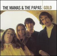 Gold - The Mamas & the Papas