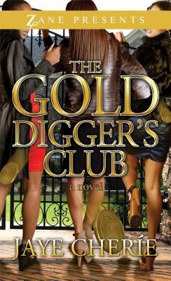 Golddigger's Club - Cherie, Jaye