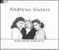 Golden Greats - The Andrews Sisters
