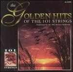 Golden Hits of the 101 Strings