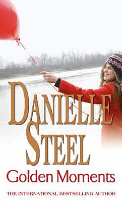 Golden Moments - Steel, Danielle