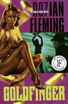 Goldfinger - Fleming, Ian