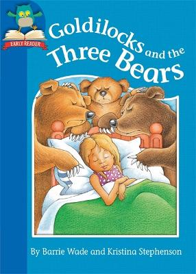 Goldilocks and the Three Bears - Wade, Barrie