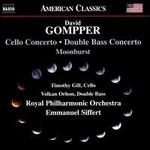 Gompper: Cello Concerto; Double Bass Concerto; Moonburst
