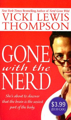 Gone with the Nerd - Thompson, Vicki Lewis
