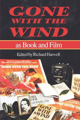 Gone with the Wind as Book and Film - Harwell, Richard (Editor)