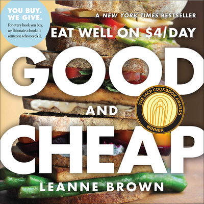 Good and Cheap: Eat Well on $4/Day - Brown, Leanne
