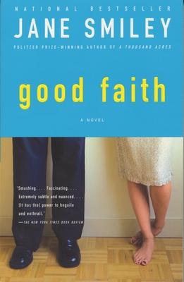 Good Faith - Smiley, Jane, Professor
