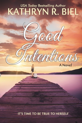 Good Intentions - Biel, Kathryn R