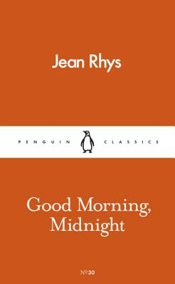 Good Morning, Midnight - Rhys, Jean