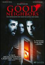 Good Neighbors - Jacob Tierney