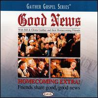 Good News - Bill & Gloria Gaither