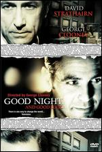 Good Night, and Good Luck - George Clooney