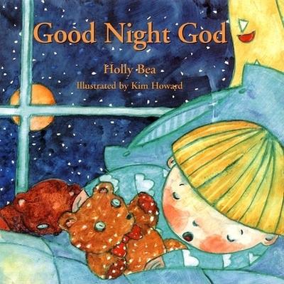 Good Night God - Bea, Holly