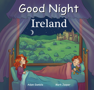 Good Night Ireland - Gamble, Adam, and Jasper, Mark, and Price, Mina (Illustrator)
