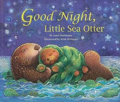 Good Night, Little Sea Otter - Halfmann, Janet