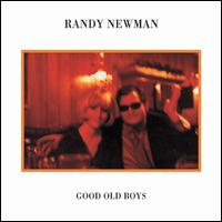Good Old Boys [Expanded] - Randy Newman