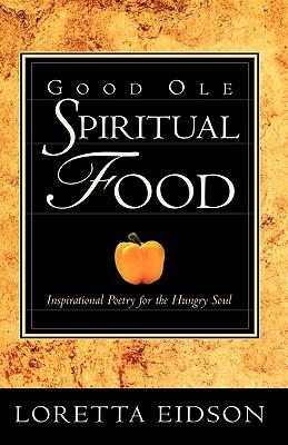 Good OLE Spirtual Food - Eidson, Loretta