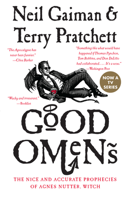 Good Omens: The Nice and Accurate Prophecies of Agnes Nutter, Witch - Gaiman, Neil