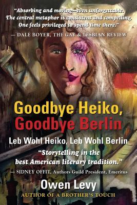 Goodbye Heiko, Goodbye Berlin (Leb Wohl Heiko, Leb Wohl Berlin) - Levy, Owen
