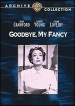 Goodbye, My Fancy - Vincent Sherman