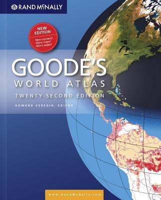 Goodes Atlas 22nd Hardcover - Rand McNally (Compiled by), and Veregin, Howard, PH.D. (Editor)