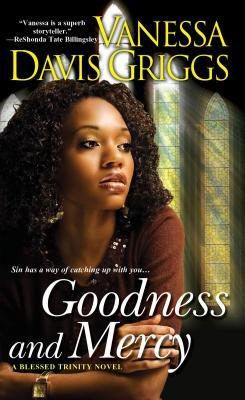 Goodness and Mercy - Davis Griggs, Vanessa