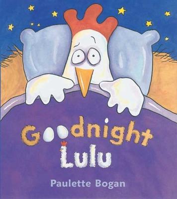 Goodnight Lulu - Bogan, Paulette